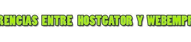 Diferencias entre hostgator y webempresa